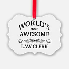 World's Most Awesome Law Clerk Ornament