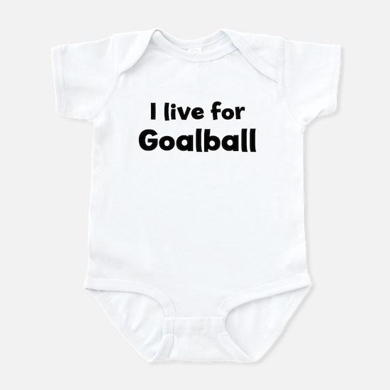 I Live for Goalball Infant Bodysuit