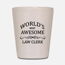 World's Most Awesome Law Clerk Shot Glass