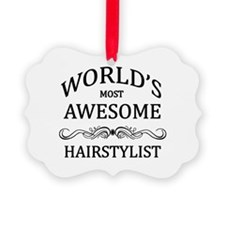 World's Most Awesome Hairstylist Ornament