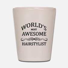 World's Most Awesome Hairstylist Shot Glass