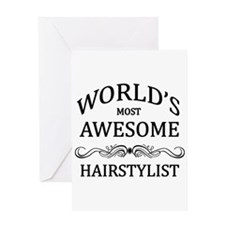 World's Most Awesome Hairstylist Greeting Card
