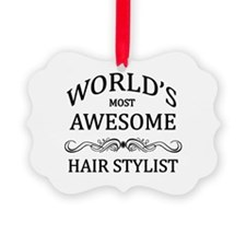 World's Most Awesome Hair Stylist Ornament