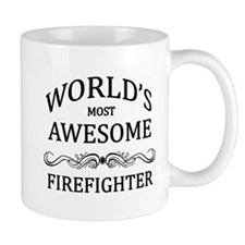 World's Most Awesome Firefighter Mug