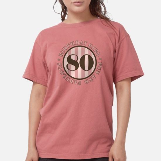 Unique 80th birthday women Womens Comfort Colors Shirt