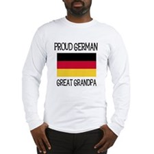 German Great Grandpa Long Sleeve T-Shirt