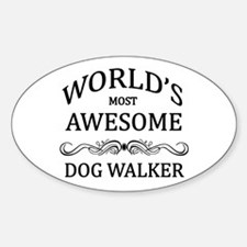 World's Most Awesome Dog Walker Decal