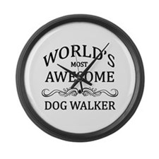 World's Most Awesome Dog Walker Large Wall Clock