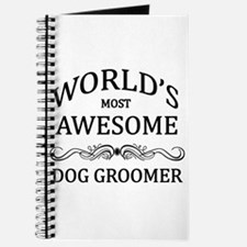 World's Most Awesome Dog Groomer Journal