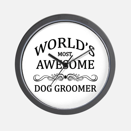 World's Most Awesome Dog Groomer Wall Clock