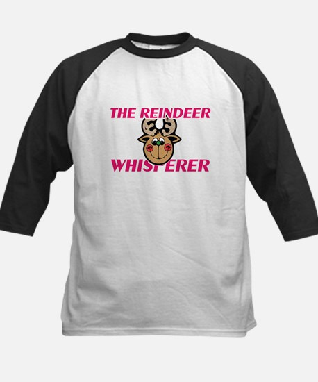 The Reindeer Whisperer Baseball Jersey