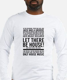 "House music ""In the beginning Long Sleeve T-Shirt"