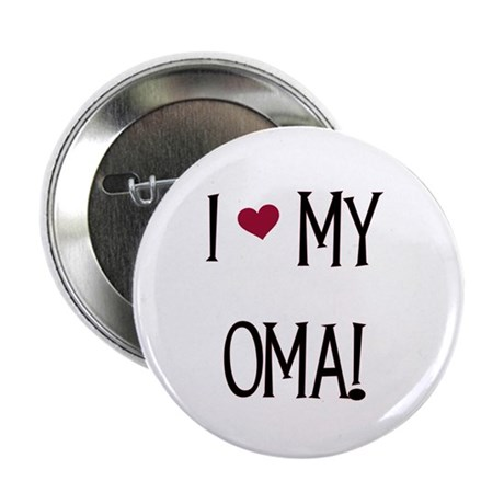 """I Love My Oma 2.25"""" Button (100 pack)"""