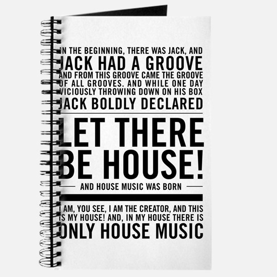 """House music """"In the beginning there was ja Journal"""