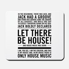 """House music """"In the beginning there was Mousepad"""