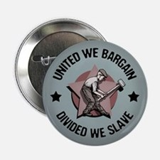 "Divided We Slave 2.25"" Button"