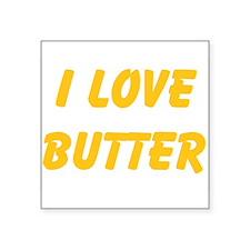 I Love Butter Sticker