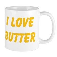 I Love Butter Mugs