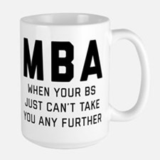 MBA When Your BS Just Can Mug