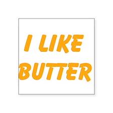 I Like Butter Sticker