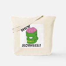 HEY ZOMBIE Tote Bag
