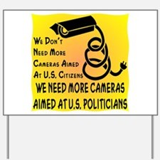 Aimed At U.S. Politicians Yard Sign
