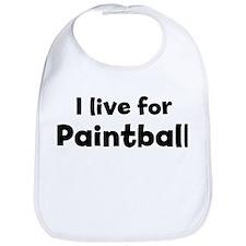 I live for Paintball Bib