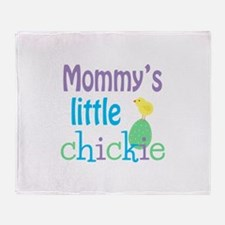 Mommy's Little Chickie Throw Blanket