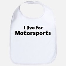 I live for Motorsports Bib