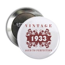 """1933 Vintage (old-fashioned) 2.25"""" Button (100 pac"""