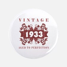 """1933 Vintage (old-fashioned) 3.5"""" Button"""