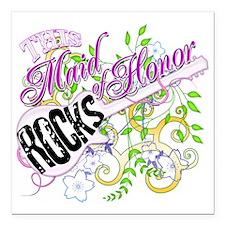 "Maid of Honor Rocks Square Car Magnet 3"" x 3"""