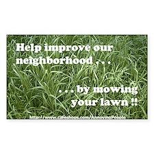 """""""Mow your lawn"""" front door sticker"""