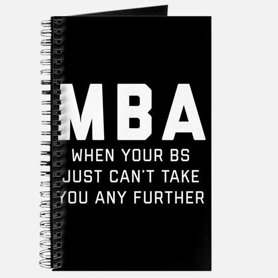 MBA When Your BS Just Can't Take You Any F Journal