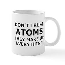 Don't Trust Atoms Mug
