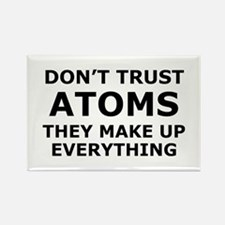 Don't Trust Atoms Rectangle Magnet