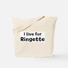 I Live for Ringette Tote Bag