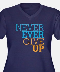 Never Ever Give Up Women's Plus Size V-Neck Dark T