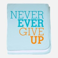 Never Ever Give Up baby blanket
