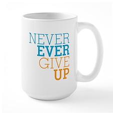 Never Ever Give Up Mug