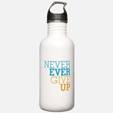 Never Ever Give Up Water Bottle