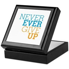 Never Ever Give Up Keepsake Box