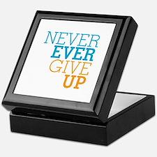Never Ever Give Up Keepsake Box