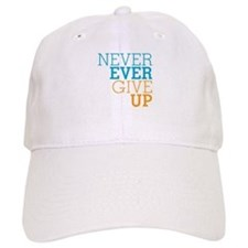 Never Ever Give Up Baseball Cap