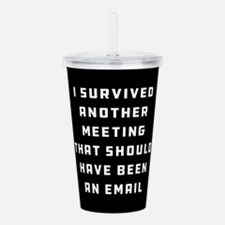 I Survived Another Mee Acrylic Double-wall Tumbler