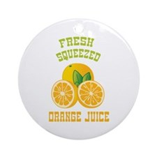 Fresh Squeezed Orange Juice Ornament (Round)