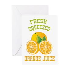 Fresh Squeezed Orange Juice Greeting Cards