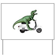 T-Rex Rides Scooter Yard Sign