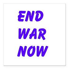 "End War Now Square Car Magnet 3"" x 3"""