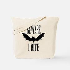 Beware I Bite Tote Bag